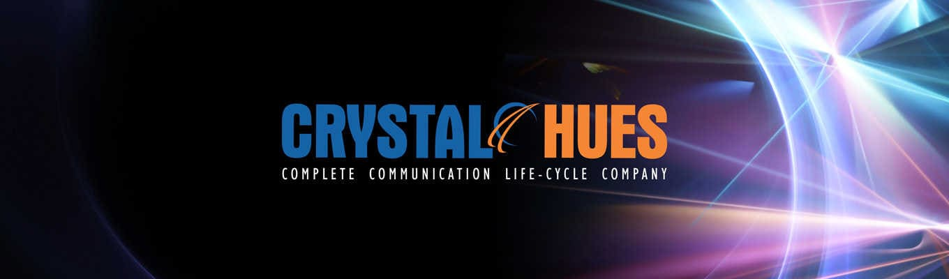 Crystal Hues - Complete Communication Life Cycle Company