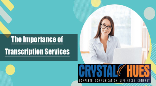 What is the Importance of Transcription Services in India