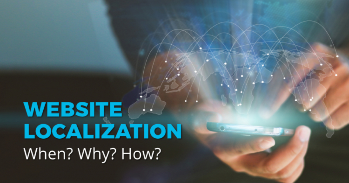 Discover Ways To Effectively Localize Your Website